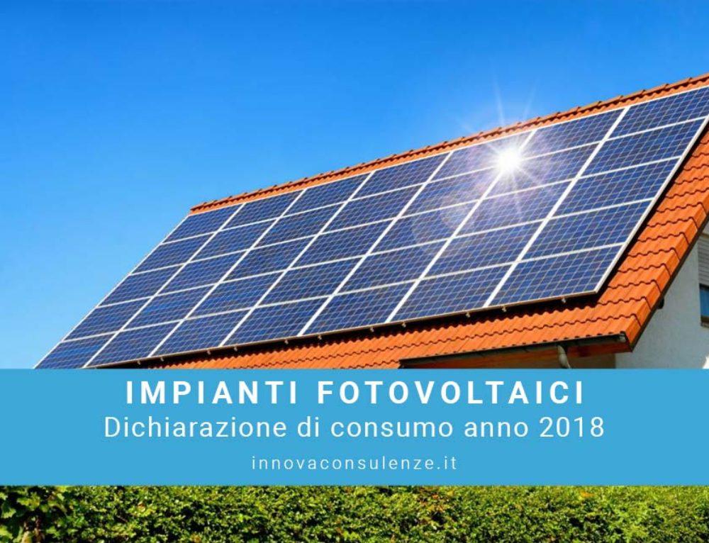 Dichiarazione di consumo anno 2018 per impianti fotovoltaici