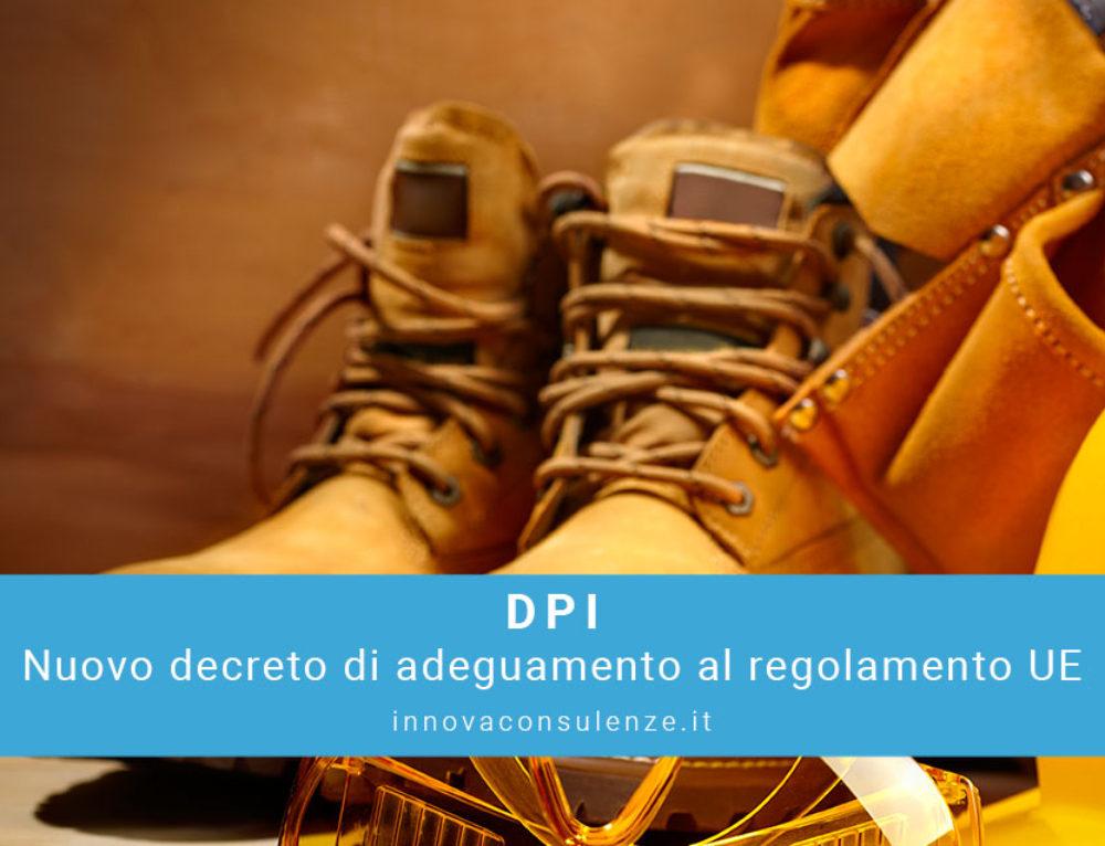 DPI: nuovo decreto di adeguamento al regolamento UE