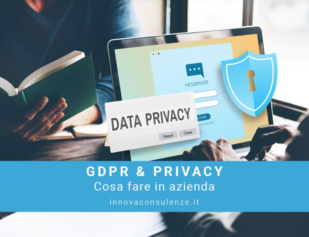 Privacy – GDPR: cosa fare