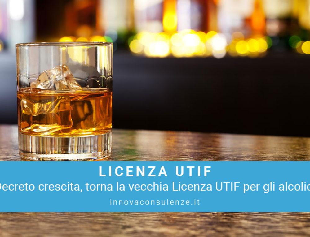 Torna la Vecchia Licenza Utif Per Gli Alcolici